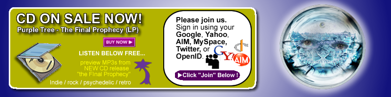 Welcome! PurpleTreeMusic.com BETA Version 1. Live Feeds, Comments, Friend us. Please join us. Sign in using your Google, Yahoo, AIM, MySpace, Twitter, or OpenID.